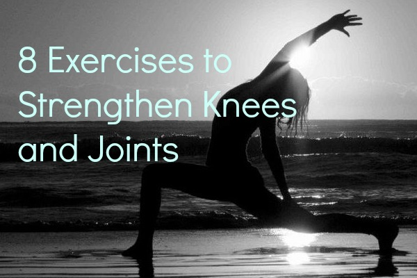 8 exercises to strengthen knees and joints