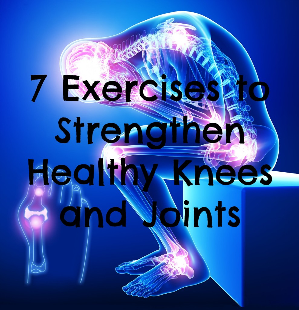 Exercises to strengthen joints